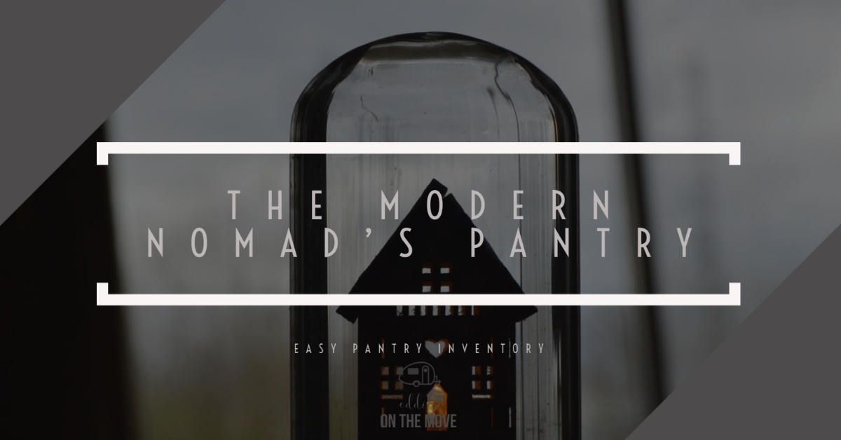 The Modern Nomad's Pantry